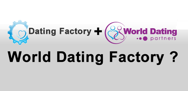 World dating factory
