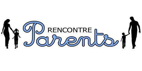Rencontre parents celibataires quebec